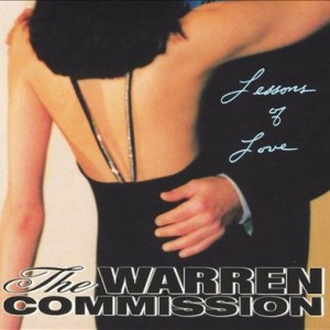 The-Warren-Commission_Lessons-Of-Love