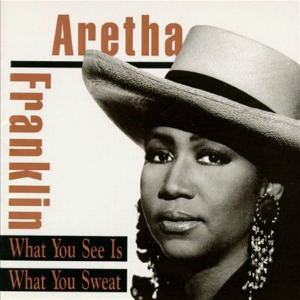 Aretha-Franklin_What-You-See