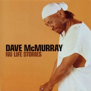 Dave-McMurray_Nu-Life-Stories