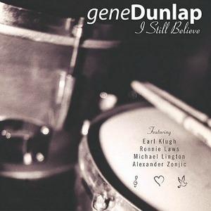 Gene-Dunlap_I-Still-Believe