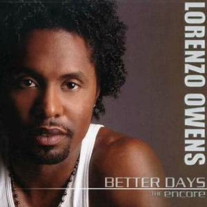 Lorenzo-Owens_Better-Days-The-Encore